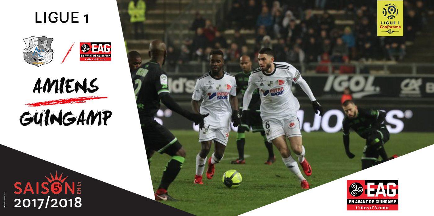 Ligue 1 Conforama / Amiens-Guingamp (3-1)