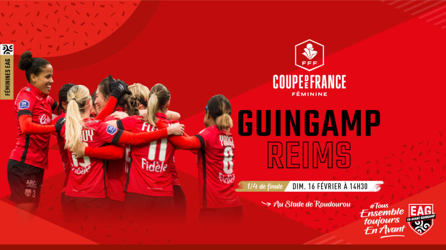 Coupe de France féminine 1/4 de finale Guingamp Reims